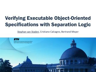 Verifying Executable Object-Oriented Specifications with Separation Logic