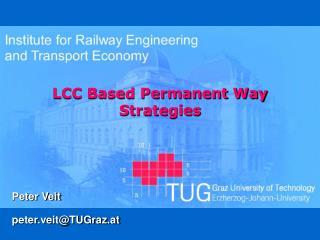 LCC Based Permanent Way Strategies
