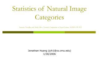 Jonathan Huang (jch1@cs.cmu) 1/30/2006