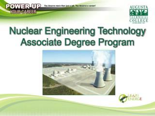 Nuclear Engineering Technology Associate Degree Program