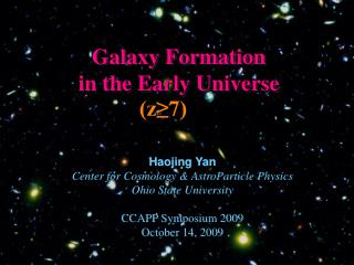 Galaxy Formation  in the Early Universe