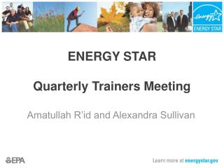ENERGY STAR Quarterly Trainers Meeting
