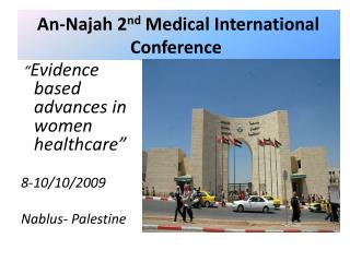 An-Najah 2 nd  Medical International Conference