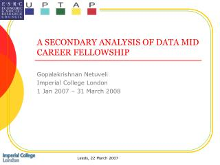 A SECONDARY ANALYSIS OF DATA MID CAREER FELLOWSHIP