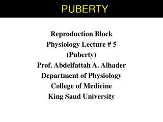 P PUBERTY