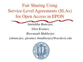 Fair Sharing Using  Service-Level Agreements (SLAs)  for Open Access in EPON