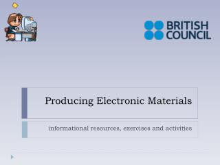 Producing Electronic Materials