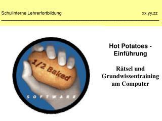 Hot Potatoes - Einführung Rätsel und Grundwissentraining am Computer