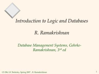 Introduction to Logic and Databases R. Ramakrishnan