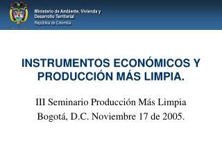 INSTRUMENTOS ECON MICOS Y PRODUCCI N M S LIMPIA.