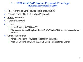 FY08 GIMPAP Project Proposal Title Page (Revised November 5, 2007)