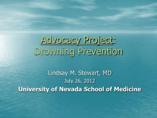 Advocacy Project : Drowning Prevention
