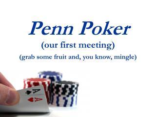Penn Poker