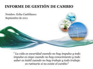 INFORME DE GESTIÓN DE CAMBIO