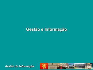 Gestão e Informação