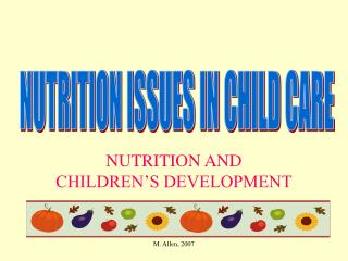 NUTRITION AND CHILDREN'S DEVELOPMENT
