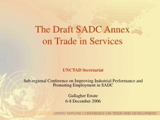 The Draft SADC Annex on Trade in Services