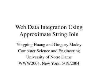 Web Data Integration Using Approximate String Join