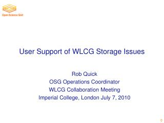 User Support of WLCG Storage Issues