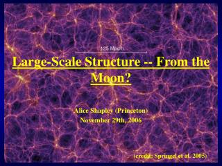 Large-Scale Structure -- From the Moon?