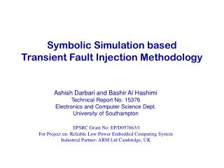 Symbolic Simulation based Transient Fault Injection Methodology