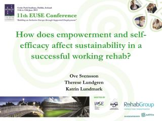 How does empowerment and self-efficacy affect sustainability in a successful working rehab?