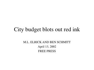 City budget blots out red ink