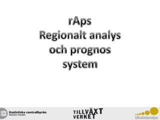 rAps Regionalt analys och prognos system