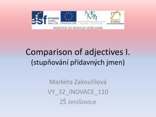 Comparison of adjectives I. (stupňování přídavných jmen)