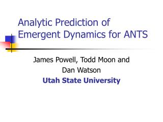 Analytic Prediction of Emergent Dynamics for ANTS