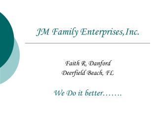 JM Family Enterprises,Inc.