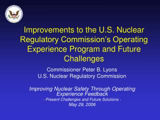 Commissioner Peter B. Lyons U.S. Nuclear Regulatory Commission
