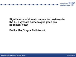 What is the domain and what function has? What is the domain names and what function has?