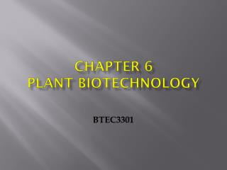 Chapter 6 Plant Biotechnology