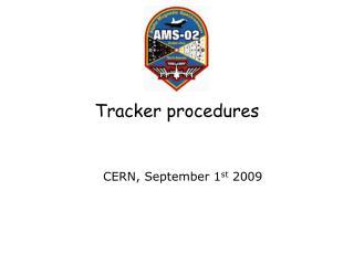 Tracker procedures