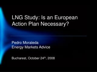 LNG Study: Is an European Action Plan Necessary?