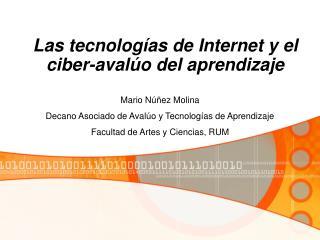 Las tecnologías de Internet y el ciber-avalúo del aprendizaje