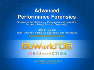 Advanced Performance Forensics