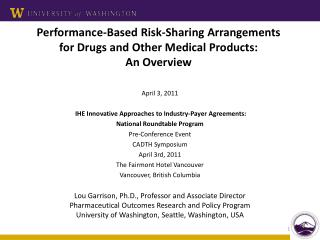Performance-Based Risk-Sharing Arrangements for Drugs and Other Medical Products: An Overview
