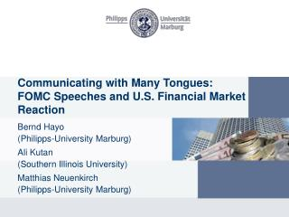 Communicating with Many Tongues:  FOMC Speeches and U.S. Financial Market Reaction
