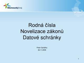Rodná čísla Novelizace zákonů Datové schránky