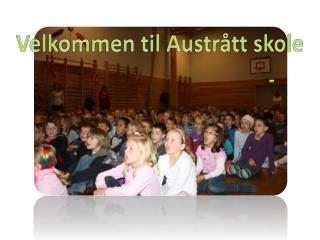 Velkommen til Austrått skole