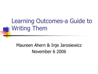 Learning Outcomes-a Guide to Writing Them