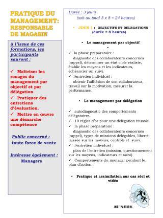 PRATIQUE DU MANAGEMENT:   RESPONSABLE DE MAGASIN
