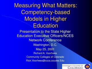 Measuring What Matters:  Competency-based Models in Higher Education