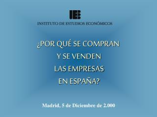 En Espa�a se compran empresas para:
