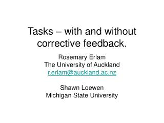 Tasks – with and without corrective feedback.