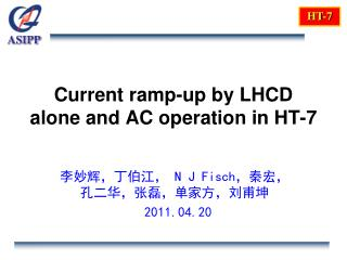 Current ramp-up by LHCD alone and AC operation in HT-7