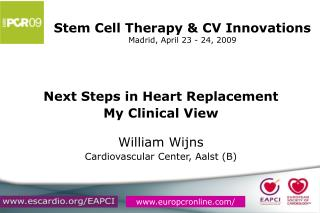 Stem Cell Therapy & CV Innovations Madrid, April 23 - 24, 2009