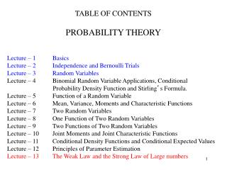 TABLE OF CONTENTS PROBABILITY THEORY Lecture – 1	Basics